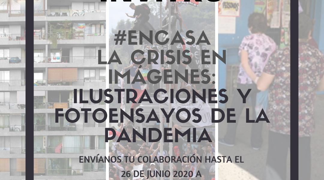 Convocatoria #encasa la crisis en imágenes: Ilustraciones y Fotoensayos de la pandemia